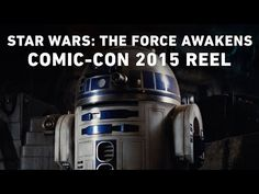 ▶ Star Wars: The Force Awakens – Comic-Con 2015 Reel – with behind-the-scenes footage | on YouTube via io9.com