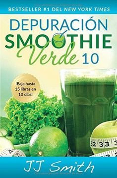 Green Smoothie Cleanse by JJ Smith. Green Smoothie Cleanse: Lose Up to 15 Pounds by JJ Smith Paperback Brand New. 10day Green Smoothie Cleanse, Smoothies Verdes, 10 Day Green Smoothie, Green Smoothie Recipes, Juice Smoothie, Weight Loss Smoothies, Breakfast Smoothies, Morning Smoothies, Smoothie Detox