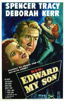 Edward, My Son (MGM, One Sheet X Drama. Starring Spencer Tracy, Deborah Kerr, Ian - Available at Sunday Internet Movie Poster. Old Movie Posters, Original Movie Posters, Cinema Posters, Deborah Kerr, Old Movies, Vintage Movies, Ian Hunter, Anthology Film, Film Archive