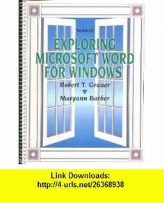 Exploring Microsoft Word 6.0 for Windows (9780130795267) Robert T. Grauer, Maryann M. Barber , ISBN-10: 0130795267  , ISBN-13: 978-0130795267 ,  , tutorials , pdf , ebook , torrent , downloads , rapidshare , filesonic , hotfile , megaupload , fileserve