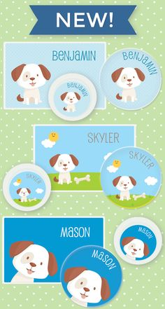 New puppy dog designs for boys available on our mealtime items (plates, bowls, cups, and place mats). We're also offering a dog design on our chore charts, puzzles, and name labels. These items make great personalized gifts for kids of all ages – babies, toddlers, pre-schoolers and school-age children.