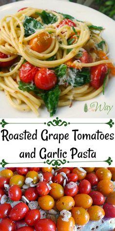 Roasted Grape Tomatoes and Garlic Pasta