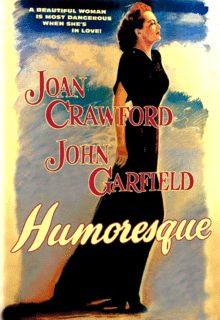 Humoresque is a 1946 Warner Bros. feature film starring Joan Crawford and John Garfield in an older woman/younger man tale about a violinist and his patroness. The screenplay by Clifford Odets and Zachary Gold was based upon a novel by Fannie Hurst. Humoresque was directed by Jean Negulesco and produced by Jerry Wald.
