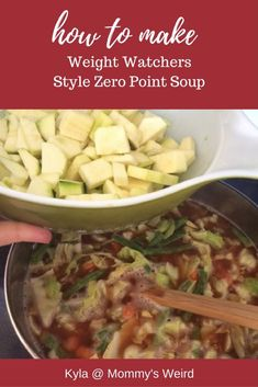 Make your very own Weight Watchers 0 Point soup.