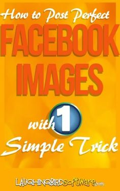 Bloggers & Small Business Owners: How to Post Perfect Facebook Images from your blog or website