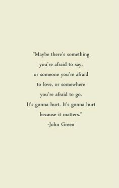 If it matters than the hurt is good. The hurt means you care. And that's not always a bad thing
