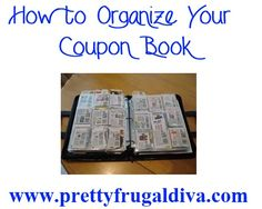 Organizing Your Coupons   Pretty Frugal Diva
