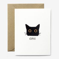 "Simply stated by our favorite black cat. SIZE: 4.25"" x 5.5"" (A2) PAPER: 80# matte cardstock (100% recycled) ENVELOPE: pointed flap in kraft PACKAGING: placed inside a protective sleeve SHIPPING: recyc"