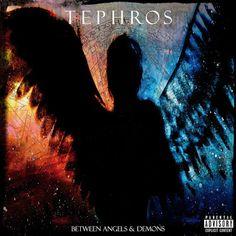 "La Encrucijada: ""Between Angels & Demons"" el álbum debut de TEPHRO..."