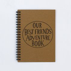 "best friend gift - Our Best Friends Adventure Book - 5"" x 7"" Journal, adventure…"