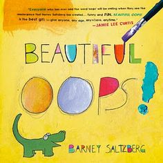 """This book is filled with """"mistakes"""" on the pages such as a spill, a crumpled piece of paper, a smudge, a hole.....all of which turn into a piece of art.  It teaches the very important lesson that art is fun and anything can be art."""