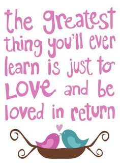 Moulin Rouge...and so true!