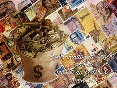 ABUNDANCIA, PROSPERIDAD Y PLENITUD: Oración: DINERO VEN, VEN, VEN (Esta oración es fuente de abundantes bendiciones financieras - oremos con FÉ)