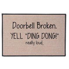 Amazon.com : Exclusive Doorbell Broken Yell Ding Dong Really Loud Doormat : Doorbell Broken Yell Ding Dong Really Loud : Patio, Lawn & Garden