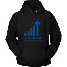 Get connected with God christian hoodies. Surprise your loved one. This hoodie makes a perfect gift and she/he will love it. Printed in & shipped from the USA. Purchase this christian t-shirts and we guarantee it will exceed your highest expectations! Christian Hoodies, Christian Clothing, Bible Verses About Love, Quotes About God, Prayer Quotes, Bible Verses Quotes, Christ Quotes, Jesus Quotes, Shirt Outfit