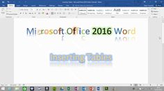 How to insert tables in Microsoft Office Word 2016