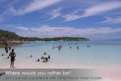 Where would you rather be?