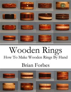 Easy to make wooden rings, the book explains everything. Step by step instructions and over 50 examples of beautiful rings for inspiration.