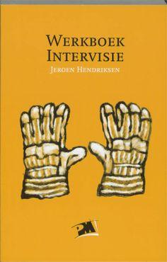 Jeroen Hendriksen. Werkboek intervisie. Plaats: 454.21 HEND.