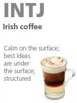 INTJ - Irish coffee