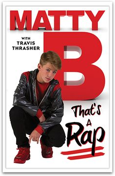 That's a Rap By MattyB and Travis Thrasher Johnny Orlando, Michael Morris, Books For Tweens, Tween Books, Youtube Sensation, Dream Boyfriend, Artists For Kids, This Is A Book, Kpop