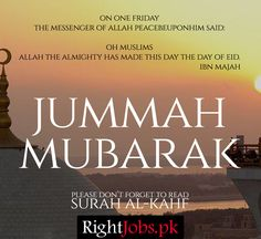 "Jumma Mubarak - Don't forget to read Surah Al-Kahf today, It's sunnah! ""Whoever reads Surah Al-Kahf on yaumul  a light will shine for him between the 2 Fridays (until the next Friday). Jumma Mubarak Messages, Jumma Mubarak Images, Allah Islam, Islam Quran, Urdu Quotes, Funny Quotes, Arabic Quotes, Jumuah Mubarak Quotes, Ramadan Prayer"