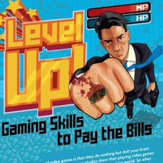 An old stereotype of video games is that they do nothing but dull your brain and drain your time. But more and more studies show that playing video games actually gives you important skills translatable to the working world.