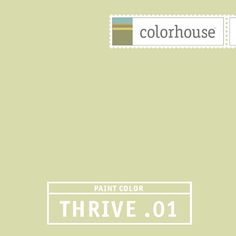Colorhouse THRIVE .01:  Like spring heat Fresh and easy. Crisp yet tranquil Bedrooms and baths.