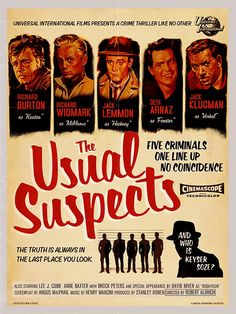 """""""The Usual Suspects"""" re-imagined by Peter Stults as a 1960 film directed by Robert Aldrich Iconic Movie Posters, Cinema Posters, Movie Poster Art, Popular Movies, Good Movies, Vintage Movies, Vintage Posters, Retro Posters, What If Movie"""