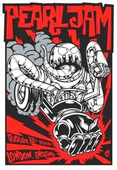 Pearl Jam - silkscreen concert poster (click image for more detail) Artist: Acorn Venue: Shepherd's Bush Empire Location: London, England Concert Date: Size: x Condition: Mint Notes: Tour Posters, Band Posters, Vintage Rock, Vintage Music, Rock Roll, Art Music, Music Artists, Pearl Jam Posters, Tattoos