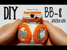 DIY BB-8 Star Wars amigurumi crochet/ganchillo (tutorial) - YouTube