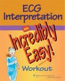 ECG Interpretation: An Incredibly Easy! Dosage Calculations, Scientific Journal, Electronic Books, Anatomy And Physiology, Easy Workouts, Textbook, Therapy, Medical, Mint