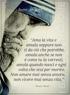 Pablo Neruda, Mother Teresa, More Than Words, Wise Quotes, Fashion Quotes, Peace And Love, Santa Lucia, Stencil, Christ