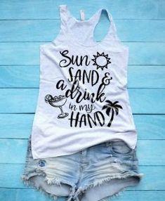 Mom Shirts Discover Sun Sand and a Drink in My Hand Shirt Summer Tank Top Beach Vacation Shirt Cruise Shirt Hawaii Bahamas Jamaica Shirt Suns Out Buns Out Beach Vacation Outfits, Family Vacation Shirts, Family Shirts, Vacation Ideas, Vacation Countdown, Cruise Vacation, Mom Shirts, Funny Shirts, Cancun Vacation