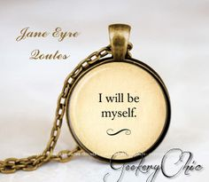 Jane Eyre Quote Necklace Inspirational Geekery by SilverRapture, $9.00