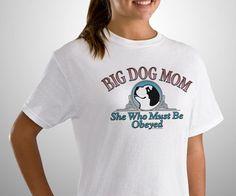 Big Dog Mom T-Shirt