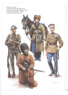 Russia; National troops 1914-17.Many of these troops would have fought in the Russian civil War in the uniforms they had been fight the Gernmans & Austrians in just a year earlier. L to R 5th Latvian Infantry Regt, Private 1916-17. Turkmen Horse, Half Brigade, Trooper, 1914-15. Savage Division, Trooper, 1914-17 & Polish Lancers, Lieutenant, 1917.
