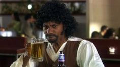 Samuel L. Jackson beer - one of my fav skits!!! Miss that show...