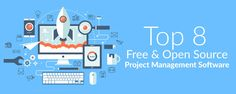 Small and large business have a number of different management options available at their disposal, with most of them being free of charge. Here are top 8 free and open source project management software.