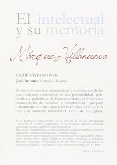 Márquez Villanueva / entrevistado por José A. González Alcantud - Granada : Editorial Universidad de Granada, 2015