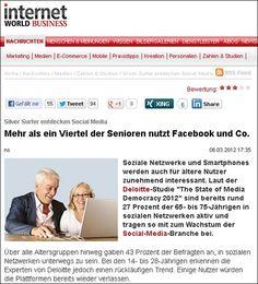 """Mehr als ein Viertel der Senioren nutzt Facebook und Co., lt. der Deloitte-Studie """"The State of Media Democracy 2012″  Bereits rund 27 Prozent der 65- bis 75-Jährigen sind in sozialen Netzwerken aktiv. Für die Studie wurden Konsumenten in sieben Ländern über ihre Mediennutzungs- gewohnheiten befragt. In Deutschland nahmen 2.000 Personen im Alter von 14 bis 75 Jahren teil."""