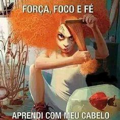 #força, foco e fé. Aprendi com meu cabelo. #portugues