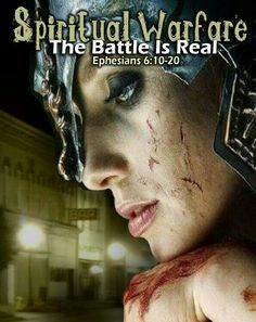 The battle IS real! We need to put on the full armor of God every day!