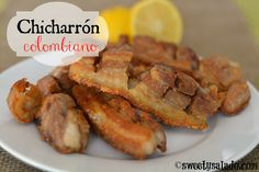 Click here for English version El chicharrón era una de las comidas favoritas de mi papá, como buen paisa que era. Le gustaba tanto que...