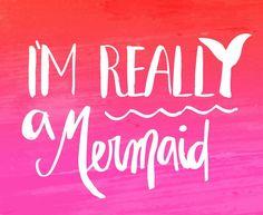 Always be a mermaid!
