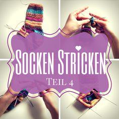 Socken Stricken - Teil 4
