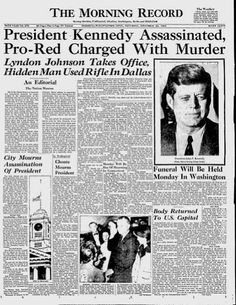 23 Front Pages From 1963 Covering The Day President Kennedy Was Assassinated - BuzzFeed News