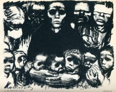 """Käthe Kollwitz, """"The Survivors,"""" 1923, printed etching. An accompanying text stated: """"Do not teach the children to glorify war and war heroes. Teach them to despise war"""". At this time the government was encouraging art that glorified the war, She challenged this view with starving mothers and frightened children."""