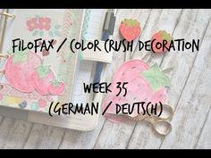 Filofax/Color Crush Decoration Week (german/deutsch) - YouTube