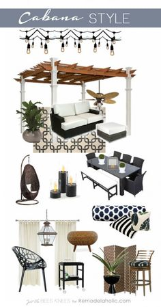 Cabana Style! Create a luxurious and relaxing backyard style with Just The Bees Knees (for Remodelaholic.com)